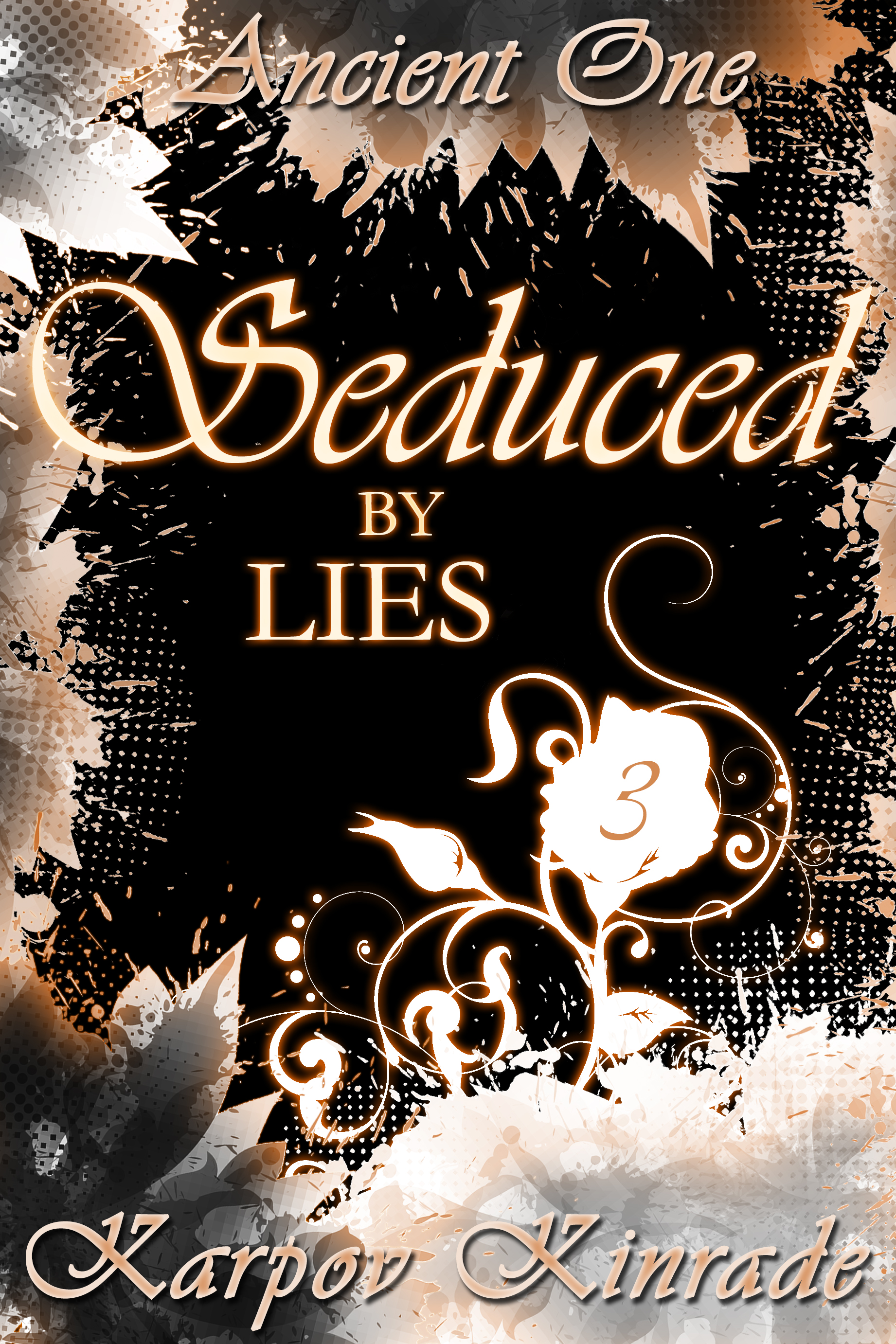 Seduced by Lies, Vol. 3 is here! #AncientOne